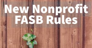 New FASB Rules for Nonprofits: Are You Ready? - araize.com