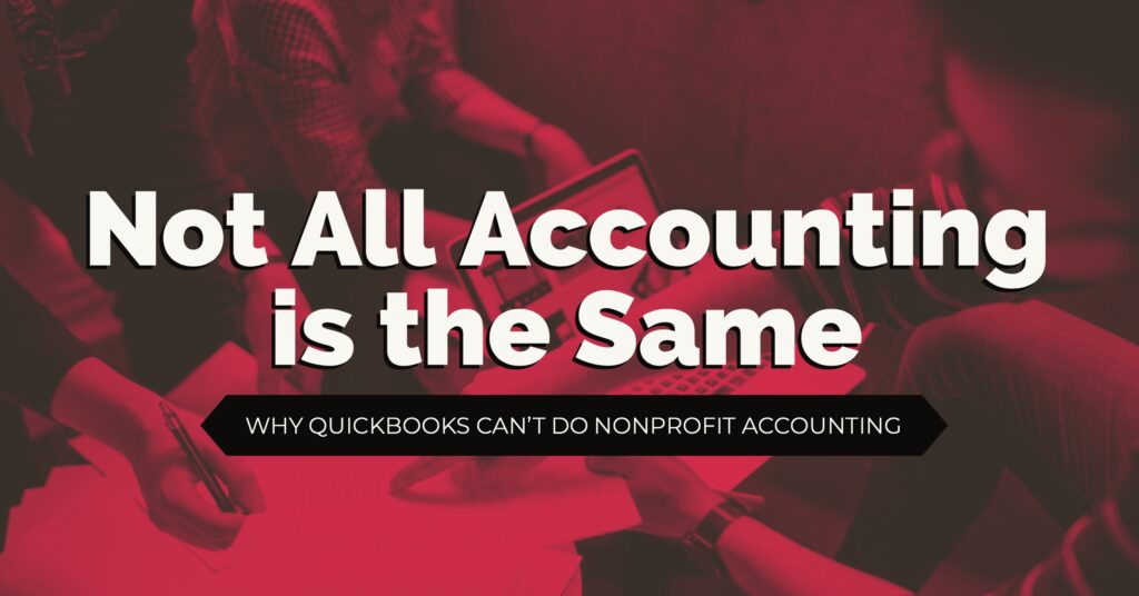 Why Quickbooks Does Not Work for Nonprofit Accounting - araize.com