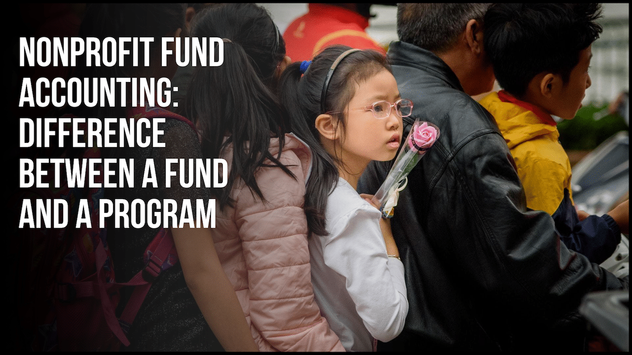 Nonprofit Accounting: Difference Between a Fund and a Program