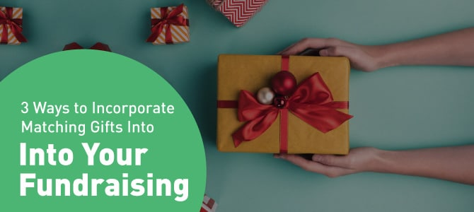 How to Incorporate Matching Gifts Into Fundraising