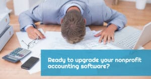 Best Practices for Upgrading Nonprofit Accounting Software - araize.com