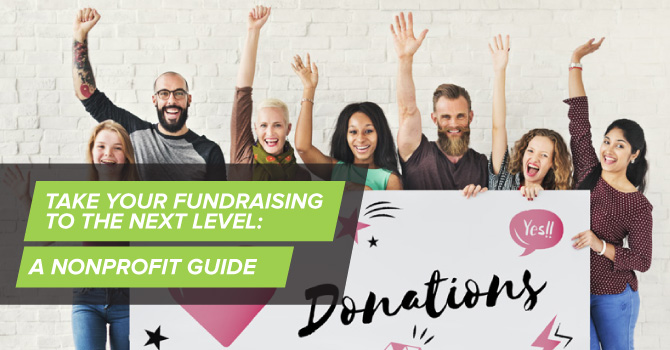 Take Your Fundraising to the Next Level: Nonprofit Funding Guide