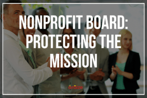 To Survive and Thrive: Nonprofit Board Oversight Responsibilities - araize.com