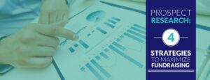 Prospect Research: 4 Strategies to Maximize Fundraising - araize.com