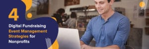 4 Digital Event Management Strategies for Nonprofits - araize.com